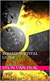 Zombie Survival Guide: 100% Zombie-Proof! (English Edition)