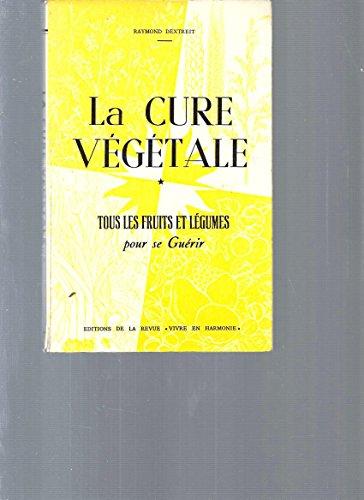 La cure végétale