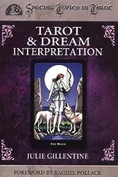 Tarot and Dream Interpretation (Special Topics in Tarot)