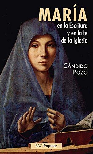 María en la Escritura y en la fe de la Iglesia (POPULAR) por Cándido Pozo Sánchez