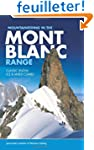 Mountaineering in the Mont Blanc Rang...