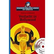 Verdacht in Hollywood mit CD: Spannend englisch lernen mit Hörbuch