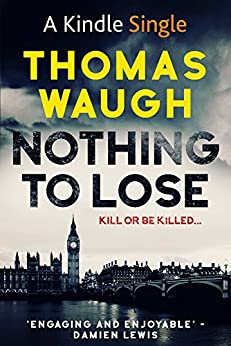 Nothing To Lose by [Waugh, Thomas]