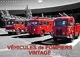 Vehicules De Pompiers Vintage 2018: Exposition D'anciens Vehicules De Pompiers