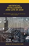 Artificial intelligence  And life in 2030: Report Of The 2015 Study Panel