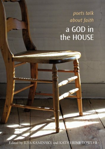 A God in the House: Poets Talk about Faith (The Tupelo Press Lineage Series) thumbnail