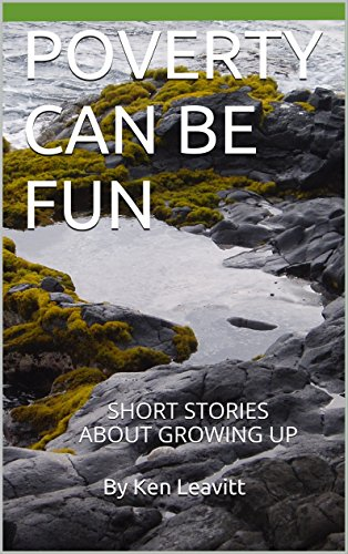 poverty-can-be-fun-short-stories-about-growing-up-english-edition