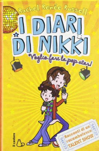Voglio fare la popstar! I diari di Nikki