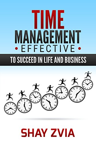 Pdf Download Time Management Effective Succeed In Life And Business Time Management For System Administrators Time Management Magic Time Management Efficiency Time Management Tips Time Manage Ebook Audiobook Kindle By Shay Zvia