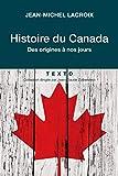 Histoire du Canada - Des origines à nos jours
