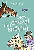 Mon cheval très spécial, Tome 1 :