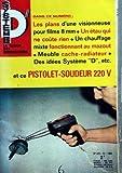 Telecharger Livres SYSTEME D N 273 du 01 10 1968 LES PLANS D UNE VISIONNEUSE POUR FILM 8 MM UN ETAU QUI NE COUTE RIEN UN CHAUFFAGE MIXTE FONCTIONNANT AU MAZOUT MEUBLE CACHE RADIATEUR PSTOLET SOUDEUR 220 V LE RAYON DES ARTS MENAGERS CONFORT ET BEAUTE DU LOGIS L ELECTRICIEN AMATEUR POUR LE PHOTOGRAPHE AMATEU (PDF,EPUB,MOBI) gratuits en Francaise