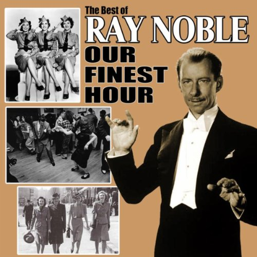 Our Finest Hour: The Best of R...