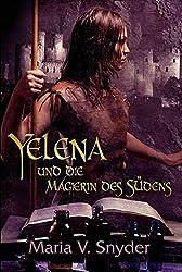 Yelena und die Magierin des Südens (Yelena-Reihe 1)