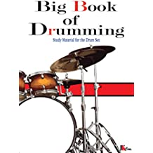 Big Book of Drumming: Study Material for the Drum Set (English Edition)