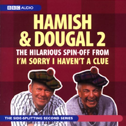 im-sorry-i-havent-a-clue-youll-have-had-your-tea-the-doings-of-hamish-and-dougal-series-2