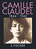 Camille Claudel, 1864-1943 - Reine-Marie Paris