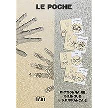 Le Poche : Dictionnaire bilingue LSF/Français