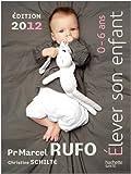 Elever son enfant (0-6 ans) 2012