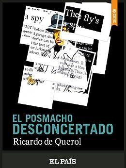 El posmacho desconcertado eBook: Ricardo de Querol: Amazon