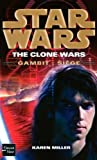 Star Wars, Tome 103 - The Clone Wars, Gambit - Siège