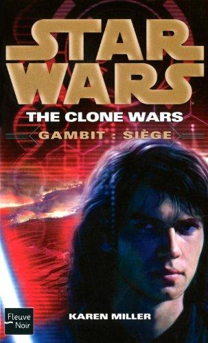 Star Wars, Tome 103 : The Clone Wars, Gambit - Siège