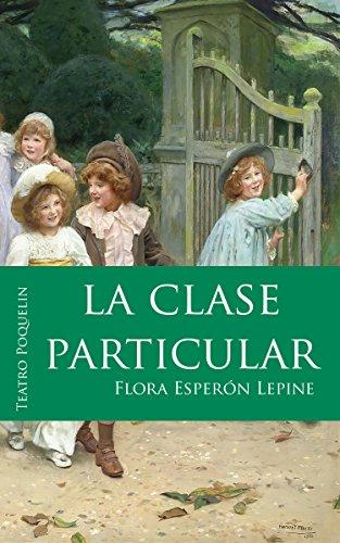 La clase particular por Flora Esperón Lepine
