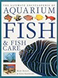 #8: Ultimate Encyclopedia of Aquarium Fish & Fish Care