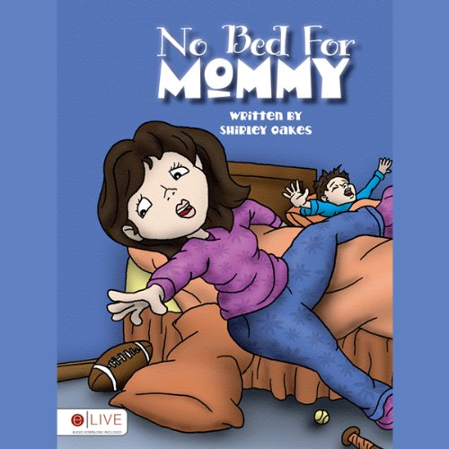 No Bed for Mommy  Audiolibri