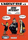 l agent 212 tome 3 sens interdit by raoul cauvin 1986 04 01