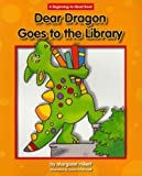Dear Dragon Goes to the Library (New Dear Dragon) by Margaret Hillert (2011-08-15)