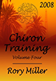 ChironTraining Volume 4: 2008 (English Edition)