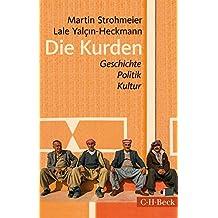Die Kurden: Geschichte, Politik, Kultur (Beck Paperback 1329)
