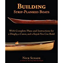 Building Strip-Planked Boats (English Edition)
