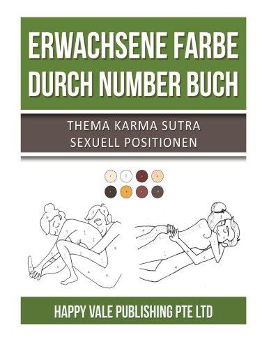 Erwachsene Farbe durch Number Buch: Thema Karma Sutra Sexuell Positionen (Sexuellen Positionen)