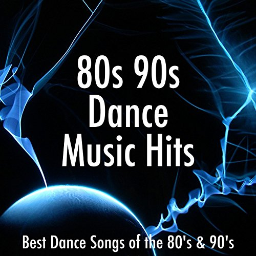 80s 90s dance music hits best dance songs of the 80 s 90 s for a