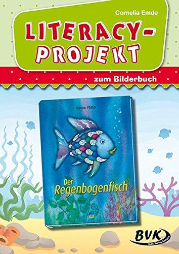 """Preisvergleich Produktbild Literacy-Projekt zu """"Der Regenbogenfisch"""" (Für Kinder zwischen 2 und 6 Jahren)"""