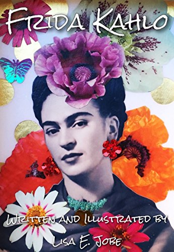 Frida Kahlo (The Artist Series Book 1) (English Edition) eBook ...