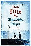Une fille au manteau bleu (ROMANS ADO) (French Edition)