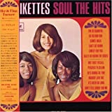 Soul the Hits by Ikettes (2007-12-25j