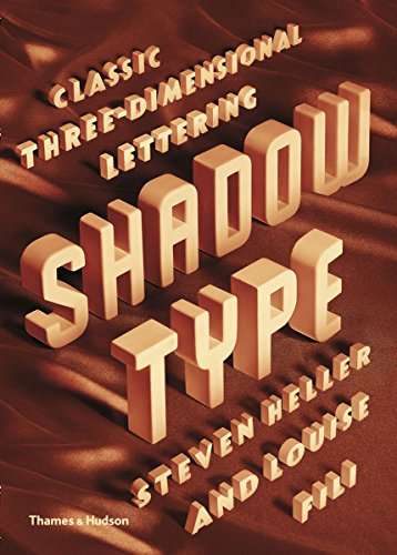 Shadow Type : Classic Three-Dimensional Lettering