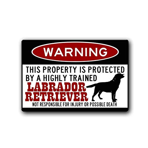Larry Sageasd Warning Labrador Retriever Blechschild Plaque Wandkunst Poster Dekoration - Retriever Wall Plaque