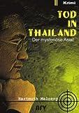 Tod in Thailand: Der mysteri?se Asiat