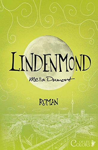 Lindenmond (Colors of Life 5) von [Dumont, Mella]