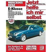Mercedes-Benz E-Klasse (W 210) (Jetzt helfe ich mir selbst)