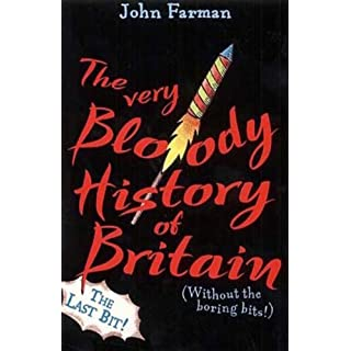 The Very Bloody History Of Britain, 2: The Last Bit!