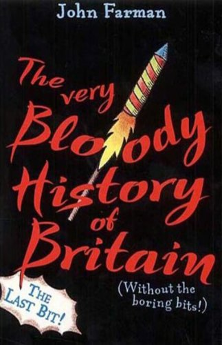 The Very Bloody History Of Britain, 2: The Last Bit!: Pt. 2 (Pony Flag)