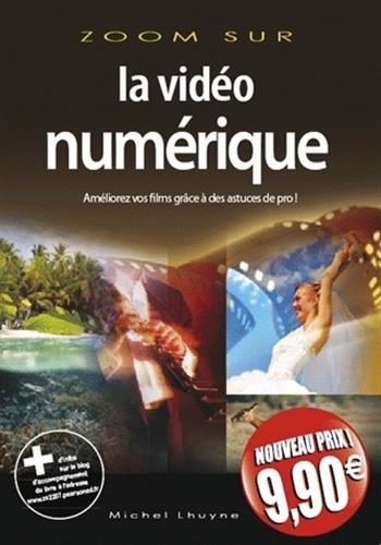 La vidéo numérique par Michel Lhuyne