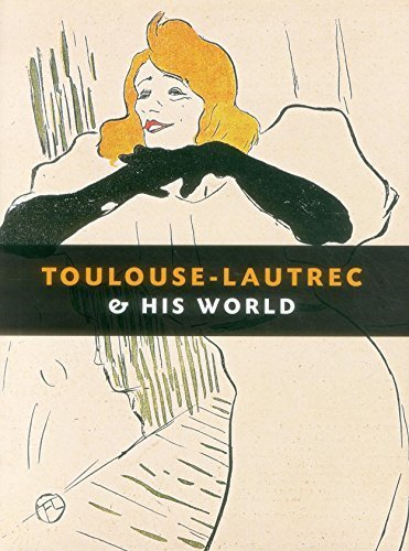 Toulouse-Lautrec and His World by Boerner, Maria-Christina (2012) Hardcover
