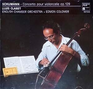 Schumann : Cello Concerto [Import USA]